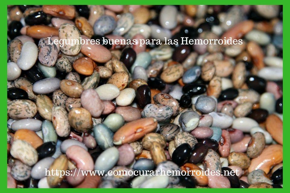 legumbres ayudan a las hemorroides