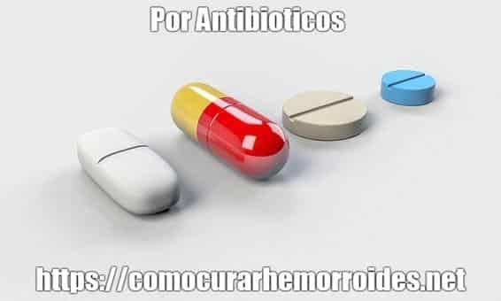 porque causan almorranas los antibiopticos